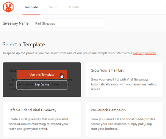 Choose the Classic Giveaway Template to get started building your contest
