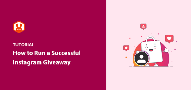 How to Run a Successful Instagram Giveaway in 9 Easy Steps