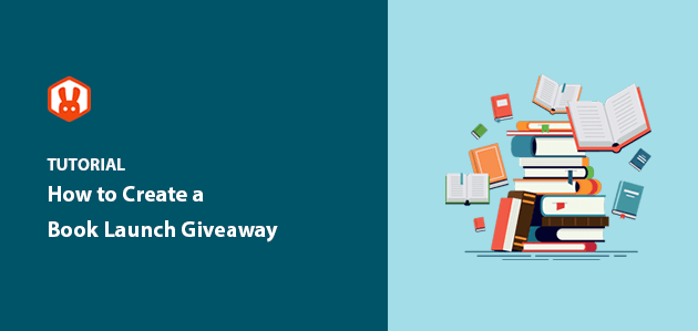 How to Do a Book Giveaway on Launch Day (the Easy Way)