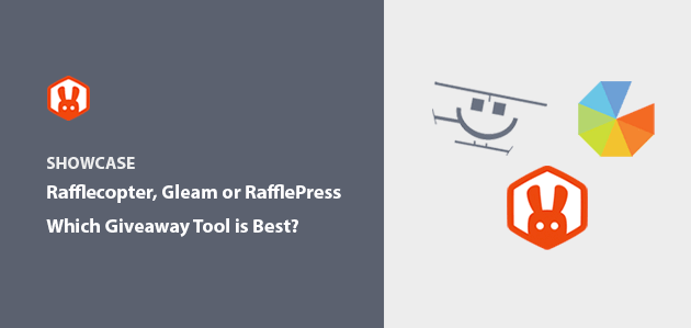 Rafflecopter vs Gleam vs RafflePress: Which Is the Best Giveaway Tool?