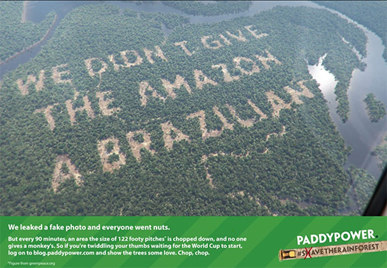 Paddy Power amazon rainforest campaign