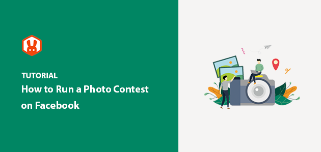 How to Run a Photo Contest on Facebook (the Easiest Way)