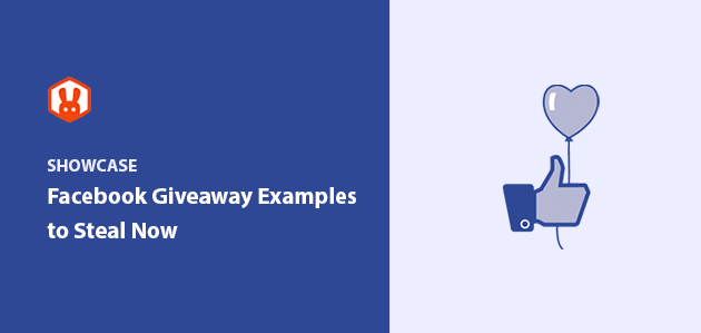 15 Amazing Facebook Giveaway Examples to Steal Now