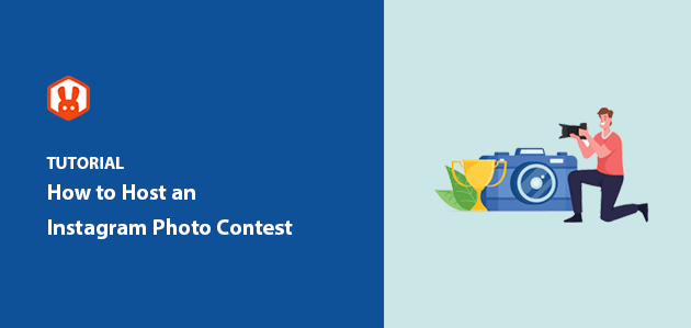 How to Host an Instagram Photo Contest (11 Proven Tips)