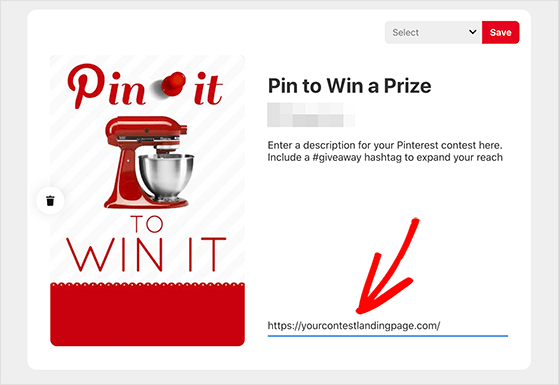 Create a pin linking to your contest page and pin it on your Pinterest boards