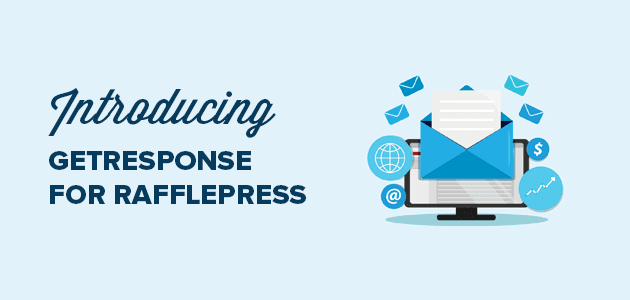 Introducing GetResponse Integration for RafflePress