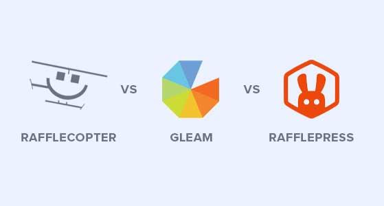 Rafflecopter vs Gleam vs RafflePress