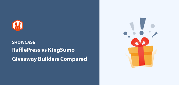 RafflePress Vs KingSumo: Giveaway Builders Compared 2021