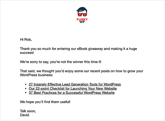 Email relevant content to non-winning giveaway contestants