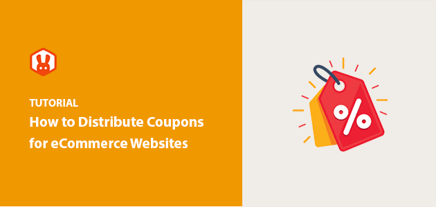 How to Distribute Coupons for eCommerce Website (16 Ways)