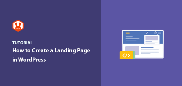How to Create a Landing Page in WordPress Step-by-Step