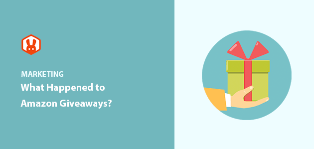 What Happened to Amazon Giveaways? (+ How to Still Run Them)