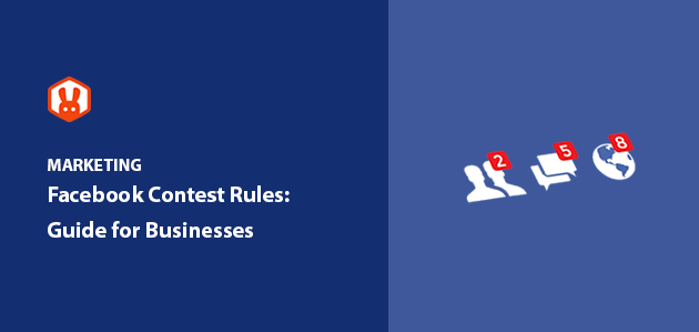 7 Facebook Contest Rules: Complete Guide for Businesses