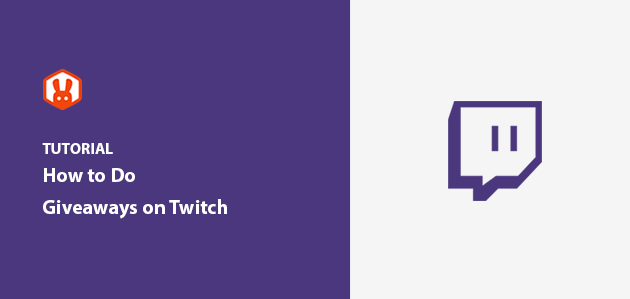 How to Do Giveaways on Twitch Step-by-Step
