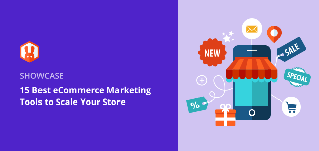 15 Best eCommerce Marketing Tools to Scale Your Store